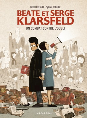 vignette de 'Beate et Serge Klarsfeld (Pascal Bresson)'