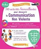 """Afficher """"50 activités bienveillantes pour découvrir la communication non violente"""""""