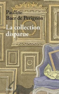 """Afficher """"La collection disparue"""""""