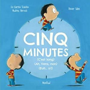 """Afficher """"Cinq minutes (c'est long) (ah, tiens, non) (euh... si !)"""""""