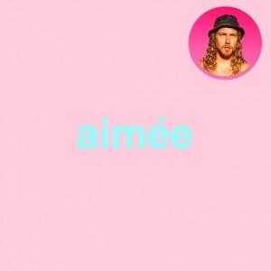 """Afficher """"Aimée"""""""