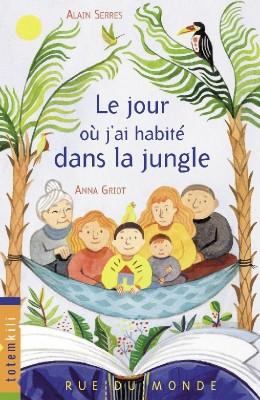"""Afficher """"TotemkiliLe jour où j'ai habité dans la jungle"""""""