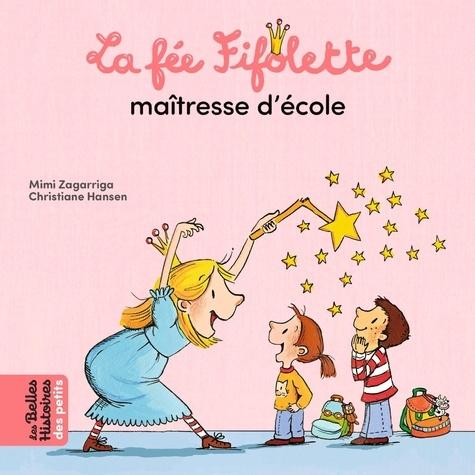 """<a href=""""/node/200358"""">La fée Fifolette maîtresse d'école</a>"""