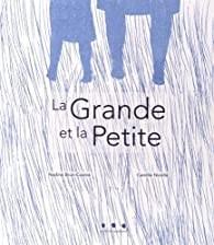 """Afficher """"La grande et la petite"""""""