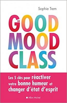 """Afficher """"La good mood class"""""""