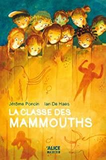 """Afficher """"La classe des mammouths"""""""