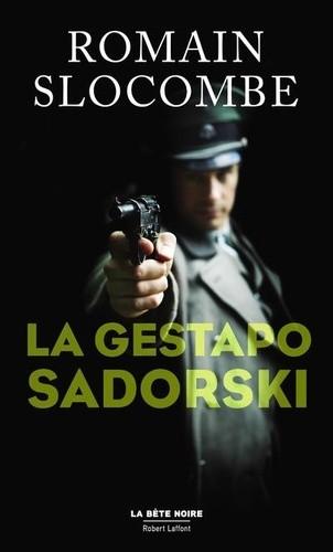 "<a href=""/node/52655"">La Gestapo Sadorski</a>"