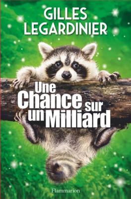 """Afficher """"Une chance sur un milliard"""""""