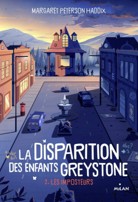 Couverture de La disparition des enfants Greystone n° 2 Les imposteurs