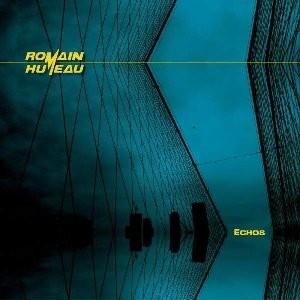 Echos de Romain Humeau