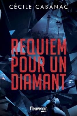vignette de 'Requiem pour un diamant (Cécile Cabanac)'