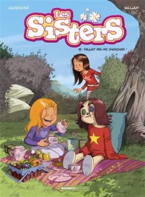 """Afficher """"Les sisters n° 15Fallait pas me chercher !"""""""