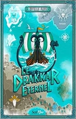 vignette de 'Le drakkar éternel (Estelle Faye)'