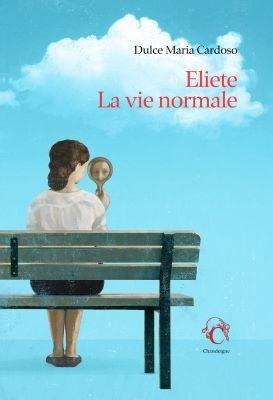 """Afficher """"Eliete, la vie normale"""""""