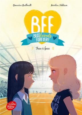 "Afficher ""BFF, best friends forever ! n° 2Face à face"""