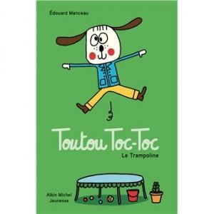 """Afficher """"Toutou Toc-TocLe trampoline"""""""