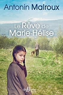 """Afficher """"Le Rêve de Marie-Hélise"""""""