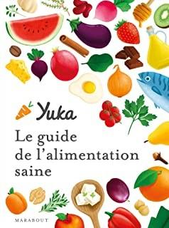 """Afficher """"Le guide Yuka de l'alimentation saine"""""""