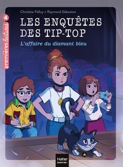 """Afficher """"Les Tip-Top détectives / L'affaire du diamant bleu / Premières lectures"""""""