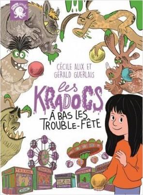 """Afficher """"Les KradocsA bas les trouble-fête"""""""