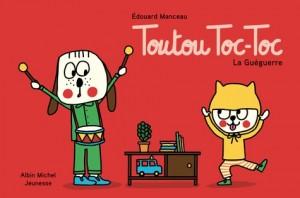 """Afficher """"Toutou Toc-TocLa Guéguerre"""""""