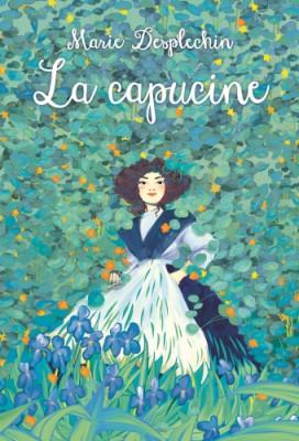 """Afficher """"Les filles du siècleLa capucine"""""""