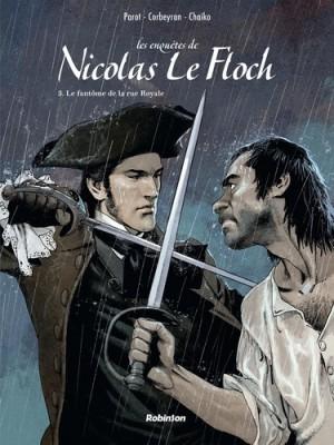 """Afficher """"Les enquêtes de Nicolas Le Floch n° 3Le fantôme de la rue Royale"""""""