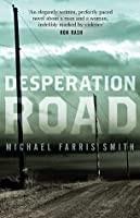 """Afficher """"Desperation Road"""""""