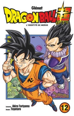 "Afficher ""Dragon Ball Super n° 12L'identité de Merus"""
