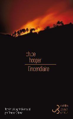 """Afficher """"L'incendiaire"""""""