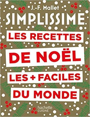 """Afficher """"Simplissime Les recettes de Noël les plus faciles du monde Nouvelle édition"""""""