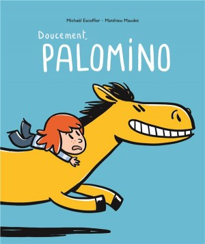 "Afficher ""Doucement, Palomino"""
