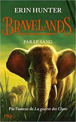 """Afficher """"Bravelands n° 3Par le sang"""""""