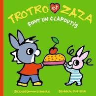 """Afficher """"Trotro et Zaza font un clafoutis"""""""