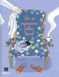 vignette de 'On se reposera plus tard (Brigitte Luciani)'