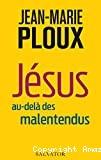 Jésus au-delà des malentendus