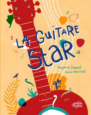 """Afficher """"La guitare star"""""""