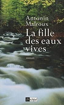 """Afficher """"La fille des eaux vives"""""""