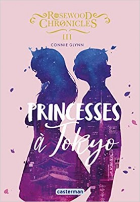 "Afficher ""Rosewood Chronicles n° 3Princesses à Tokyo"""