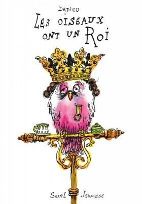 """Afficher """"Les oiseaux ont un roi"""""""