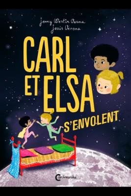 "Afficher ""Carl et ElsaCarl et Elsa s'envolent"""