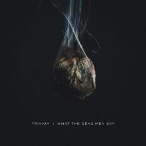 """Afficher """"What the dead men say"""""""