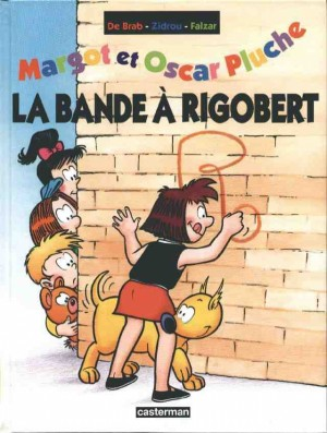 "Afficher ""Margot et Oscar Pluche. n° 3La bande à Rigobert"""