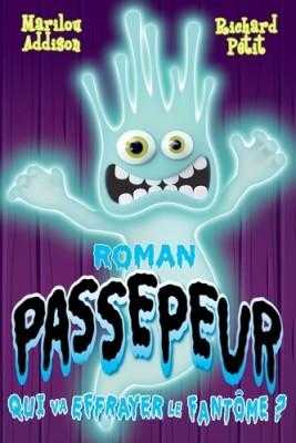 """Afficher """"Passepeur Qui va effrayer le fantôme ?"""""""
