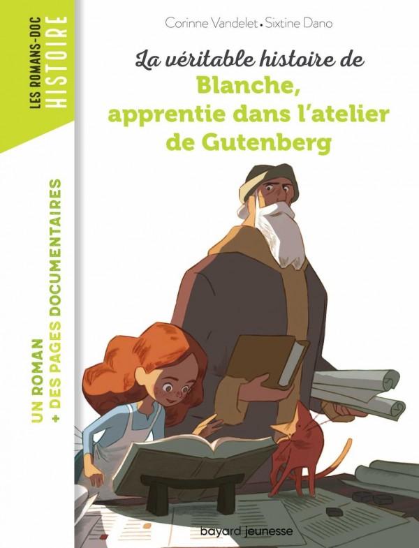 """<a href=""""/node/196859"""">La véritable histoire de Blanche, apprentie dans l'atelier de Gutenberg</a>"""
