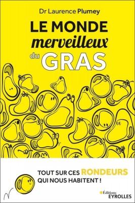"""Afficher """"Le monde merveilleux du gras"""""""