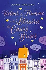 """<a href=""""/node/199494"""">Retour de flamme à la librairie des coeurs brisés</a>"""