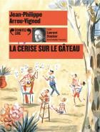 """Afficher """"Histoires des Jean-Quelque-chose n° 5La cerise sur le gâteau"""""""