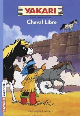 "Afficher ""Yakari n° 8Cheval libre"""