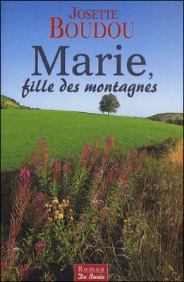 """Afficher """"Marie, fille des montagnes"""""""